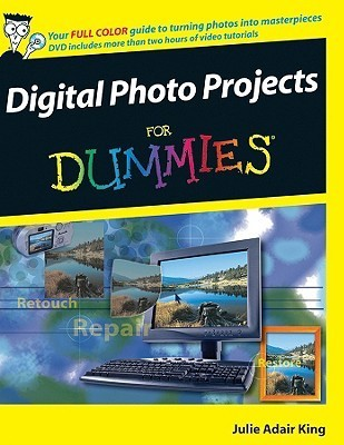 Digital Photo Projects for Dummies [With DVD]
