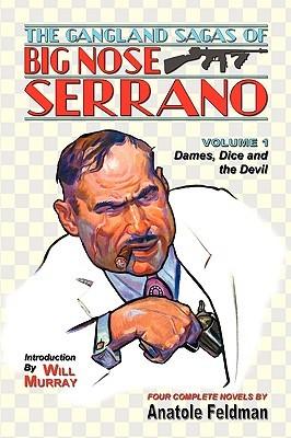 the-gangland-sagas-of-big-nose-serrano-volume-1