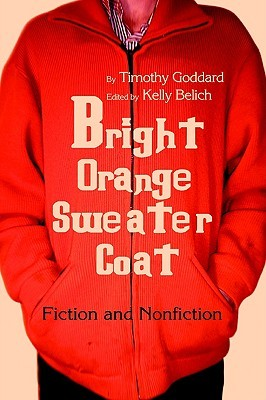 Bright Orange Sweater-Coat: Fiction and Nonfiction