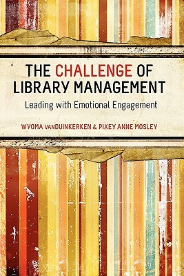 the-challenge-of-library-management-leading-with-emotional-engagement