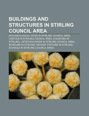 Buildings and Structures in Stirling Council Area: University of Stirling, Leighton Library, Macrobert, Stirling Services, Moirlanich Longhouse