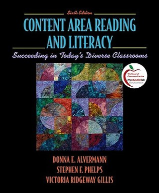 Content Area Reading and Literacy: Succeeding in Today's Diverse Classrooms (with Myeducationlab) [With Myeducationlab]