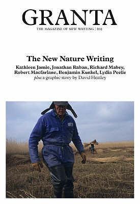 Granta 102 by Granta: The Magazine of New...