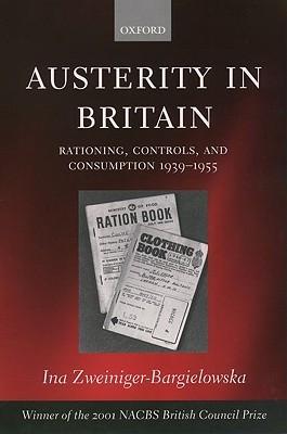 Austerity in Britain: Rationing, Controls, and Consumption, 1939-1955 Descargas gratuitas de audiolibros para teléfonos Android