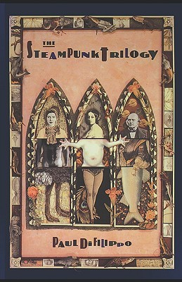 The Steampunk Trilogy