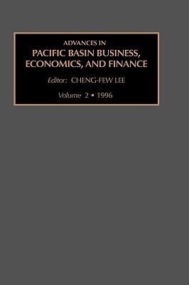 Advances in Pacific Basin Business, Economics, and Finance, Volume 2