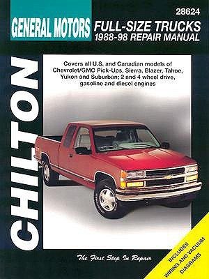 General Motors Full-Size Trucks, 1988-98, Repair Manual (Chilton Automotive Books)