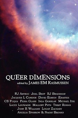 Queer Dimensions by James E.M. Rasmussen