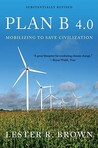 Plan B 4.0 by Lester Russell Brown