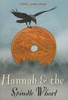 Hannah And The Spindle Whorl (Hannah, #1)