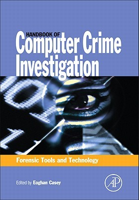 handbook-of-computer-crime-investigation-forensic-tools-and-technology