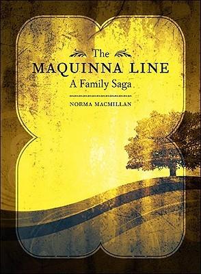 The Maquinna Line: A Family Saga