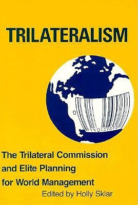Trilateralism by Holly Sklar