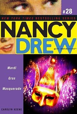 Mardi Gras Masquerade (Nancy Drew: Girl Detective, #28)