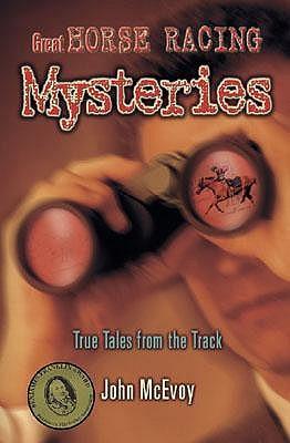Descargar ebooks en línea pdf Great Horse Racing Mysteries: True Tales from the Track