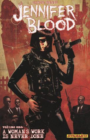 Jennifer Blood, Volume One by Garth Ennis