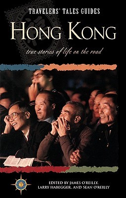 Travelers' Tales Hong Kong (Travelers' Tales Guides)
