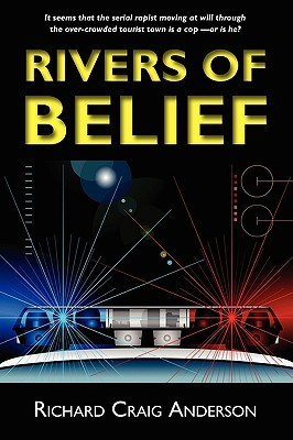 Rivers of Belief by Richard Craig Anderson