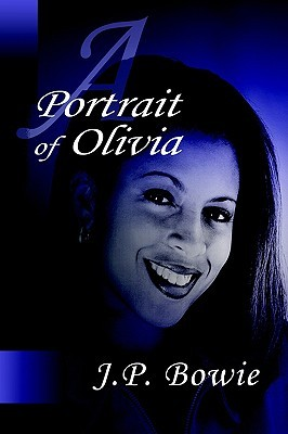 A Portrait of Olivia (Portrait, #5)