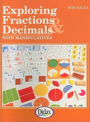 Exploring Fractions & Decimals with Manipulatives