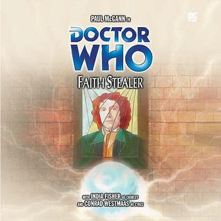Doctor Who: Faith Stealer(Big Finish Doctor Who Audio Dramas 61)
