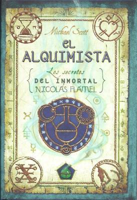El Alquimista (Los secretos del inmortal Nicolas Flamel, #1)