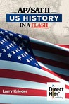 Direct Hits Us History in a Flash: For the AP and SAT II