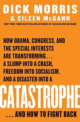 Catastrophe by Dick Morris