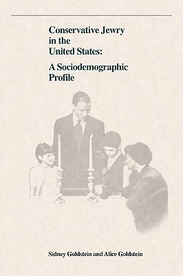 Conservative Jewry in the United States: A Socialdemographic Profile