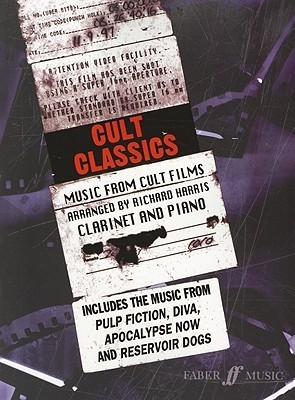 Cult Classics: Clarinet and Piano: Music from Cult Films
