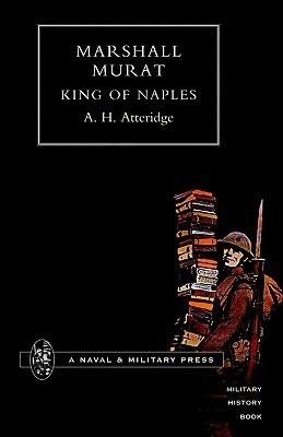 Marshal Murat King of Naples