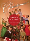 Christmas: A Candid History