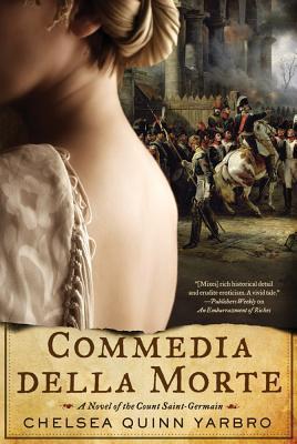 Commedia della Morte by Chelsea Quinn Yarbro