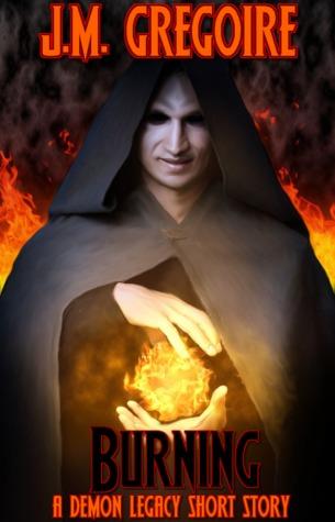 Burning (Demon Legacy #0.5)