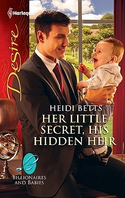 Her Little Secret, His Hidden Heir by Heidi Betts