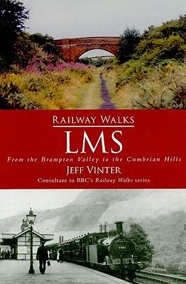 Railway Walks: LMS