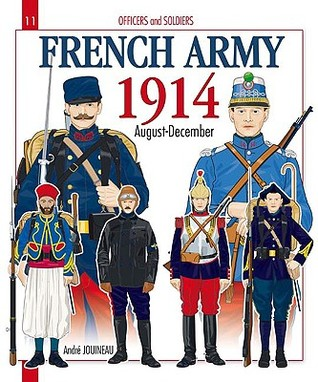 French Army. Volume 1: 1914, August-December