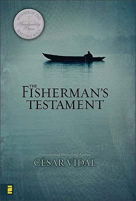 The Fisherman's Testament by César Vidal