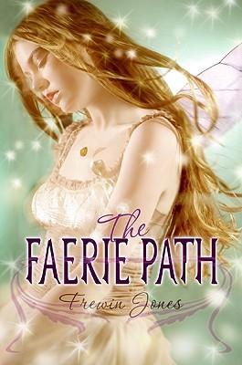 The Faerie Path by Allan Frewin Jones