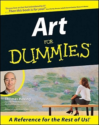 Art for Dummies by Thomas Hoving