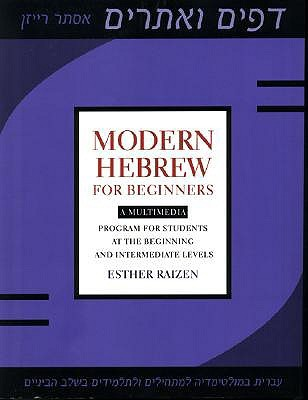 Modern Hebrew for Beginners: A Multimedia Program for Students at the Beginning and Intermediate Levels por Esther Raizen DJVU FB2 EPUB