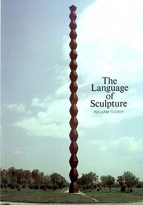 The Language of Sculpture, With 155 Illustrations
