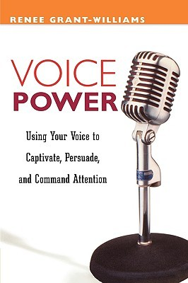 Voice Power by Renee Grant-Williams
