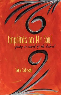 Imprints on My Soul: Poetry in Search of the Beloved