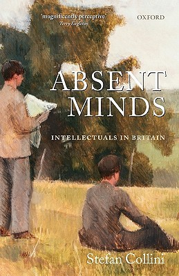 Absent Minds: Intellectuals in Britain Descargar un audiolibro en inglés