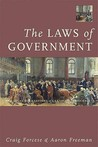 The Laws of Government: The Legal Foundations of Canadian Democracy