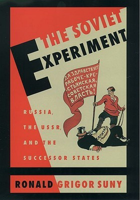 The soviet experiment russia the ussr and the successor states by 937683 fandeluxe Choice Image