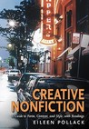 Creative Nonfiction: A Guide to Form, Content, and Style, with Readings
