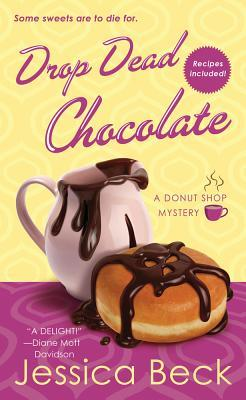 Drop Dead Chocolate by Jessica Beck