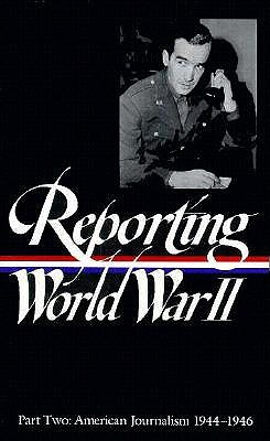 Reporting World War II Vol. 2